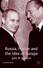 Russia, France and the Idea of Europe