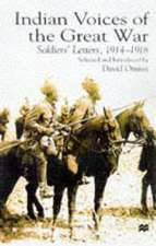 Indian Voices of the Great War: Soldiers' Letters, 1914–18