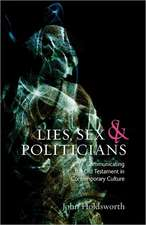 Lies, Sex and Politicians