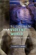Buddism for a Violent World