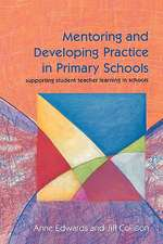 Mentoring And Developing Practice In Primary Schools