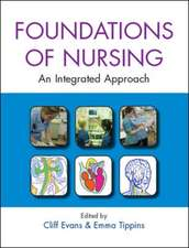 Foundations of Nursing: An Integrated Approach