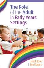 The Role of the Adult in Early Years Settings