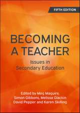 Becoming a Teacher: Issues in Secondary Education