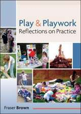 Play and Playwork: 101 Stories of Children Playing
