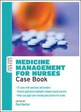 Medicine Management for Nurses: Case Book