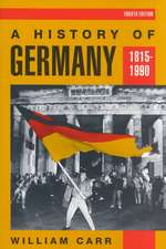 A History of Germany 1815-1990