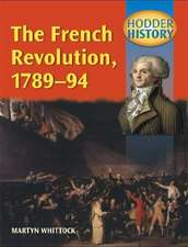 The French Revolution, 1789-94: Mainstream Edition