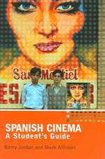 Spanish Cinema: A Student's Guide