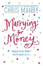 Manby, C: Marrying for Money