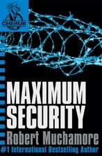 Cherub 03. Maximum Security