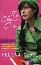 Close, H: The Clever One