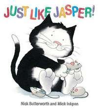 Jasper: Just Like Jasper