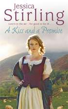 Stirling, J: A Kiss and a Promise