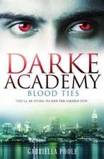 Darke Academy 02: Blood Ties