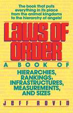 Laws of Order: A Book of Hierarchies, Rankings, Infrastructures,*