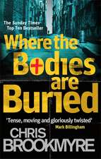Brookmyre, C: Where The Bodies Are Buried