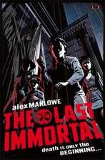 Marlowe, A: The Last Immortal