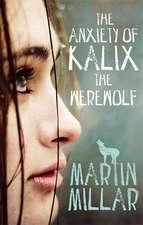 Werewolf Girl 03. The Anxiety of Kalix the Werewolf