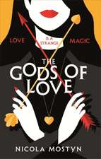 Gods of Love: Happily ever after is ancient history . . .