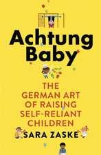 Zaske, S: Achtung Baby