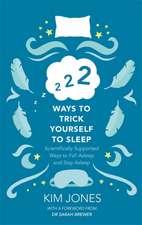 222 Ways to Trick Yourself to Sleep