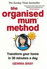 Organised Mum Method
