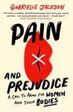 Pain and Prejudice