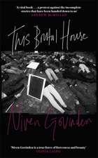 Govinden, N: This Brutal House