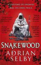 Selby, A: Snakewood