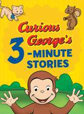 Curious George's 3-Minute Stories
