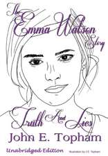 Emma Watson - Truth and Lies