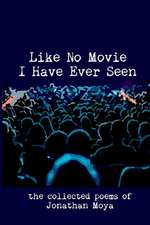 Like No Movie I Have Ever Seen