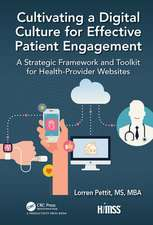 Cultivating a Digital Culture for Effective Patient Engagement