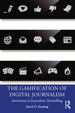The Gamification of Digital Journalism