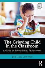 Grieving Child in the Classroom