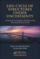 Life-Cycle of Structures Under Uncertainty