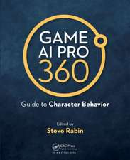 Game AI Pro 360: Guide to Character Behavior