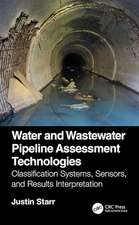Starr, J: Water and Wastewater Pipeline Assessment Technolog