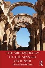 Archaeology of the Spanish Civil War