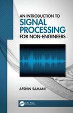 Introduction to Signal Processing for Non-Engineers