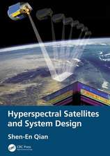 Hyperspectral Satellites and System Design