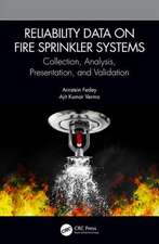 Reliability Data on Fire Sprinkler Systems