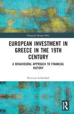 European Investment in Greece in the 19th Century