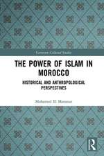 The Power of Islam in Morocco