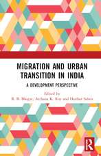 Migration and Urban Transition in India