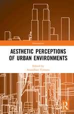 Aesthetic Perceptions of Urban Environments