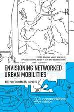Envisioning Networked Urban Mobilities