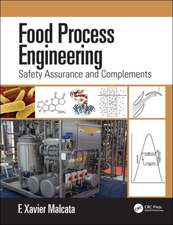 Food Process Engineering: Safety Assurance and Complements