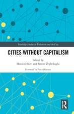 Cities Without Capitalism